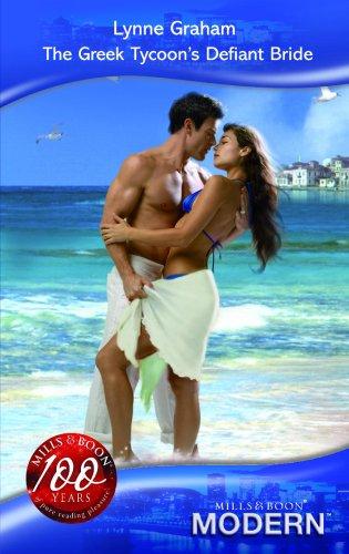 The Greek Tycoon's Defiant Bride By Lynne Graham