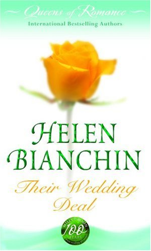 Their Wedding Deal: The Wedding Ultimatum / The Pregnancy Proposal (Queens of Romance Collection) By Helen Bianchin