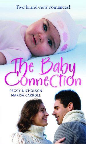 The Baby Connection By Peggy Nicholson