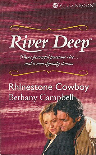 Rhinestone Cowboy (Mills & Boon Special Releases) By Bethany Campbell