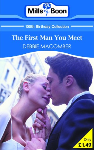 The First Man You Meet By Debbie Macomber