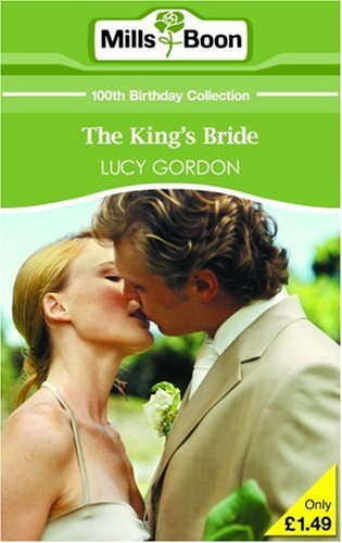 The King's Bride By Lucy Gordon
