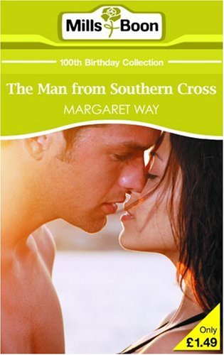 The Man From Southern Cross By Margaret Way