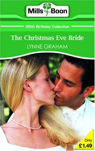 The Christmas Eve Bride By Lynne Graham