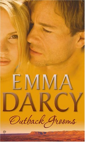 Outback Grooms By Emma Darcy