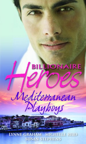 Mediterranean Playboys By Lynne Graham