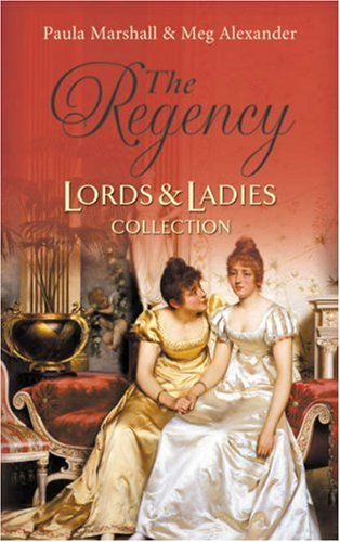 Lord Hadleigh's Rebellion/The Sweet cheat(Regency Lords and Ladies Collection) By Meg Alexander
