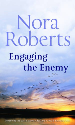 Engaging the Enemy By Nora Roberts