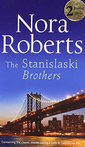 The Stanislaski Brothers (Silhouette Single Title) By Nora Roberts