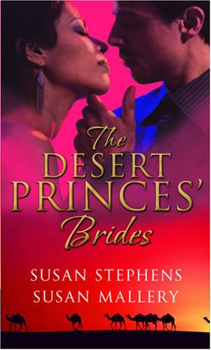 The Desert Princes' Brides By Susan Stephens