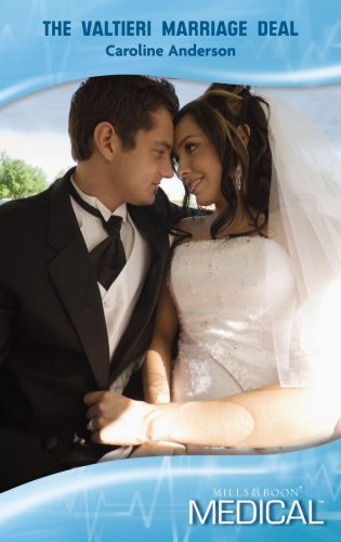The Valtieri Marriage Deal By Caroline Anderson