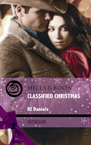 Classified Christmas (Mills & Boon Intrigue) By B. J. Daniels