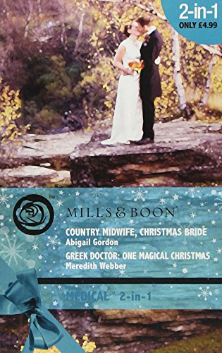 Country Midwife, Christmas Bride By Abigail Gordon