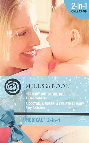 Her Baby Out of the Blue By Alison Roberts