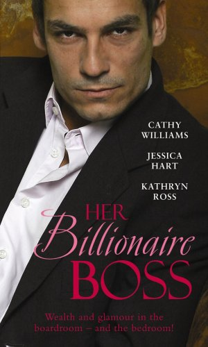 Her Billionaire Boss By Cathy Williams