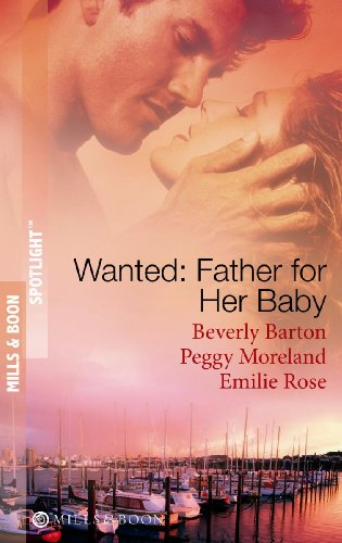 Wanted: Father For Her Baby By Beverly Barton