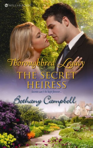 The Secret Heiress By Bethany Campbell