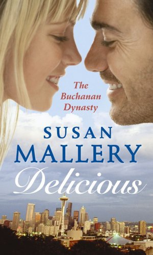 Delicious (Mills & Boon Special Releases) By Susan Mallery