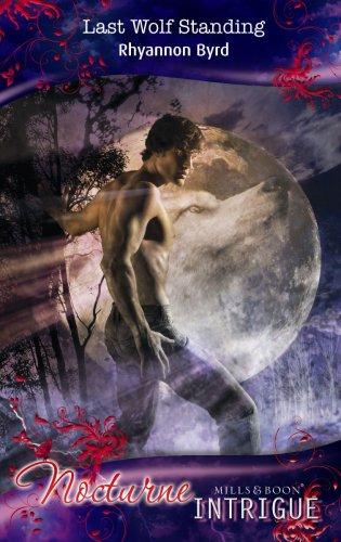 Last Wolf Standing By Rhyannon Byrd