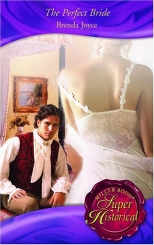 The Perfect Bride (Super Historical Romance) By Brenda Joyce