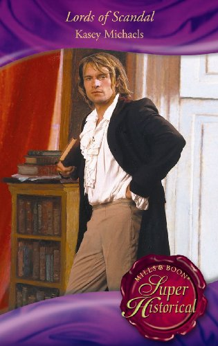 Lords of Scandal: The Beleaguered Lord Bourne/The Enterprising Lord Edward (Mills & Boon Historical) (Super Historical Romance) by Kasey Michaels