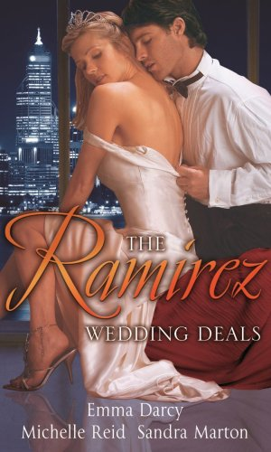 The Ramirez Wedding Deals By Emma Darcy