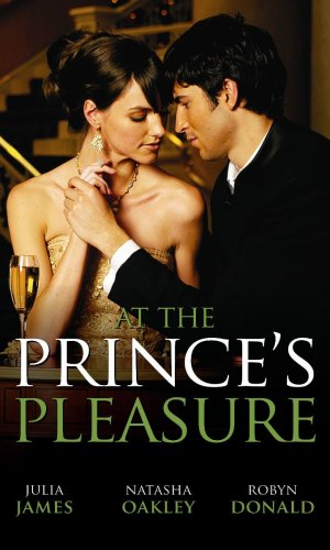 At the Prince's Pleasure By Julia James