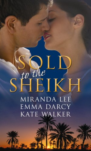 Sold to the Sheikh By Miranda Lee