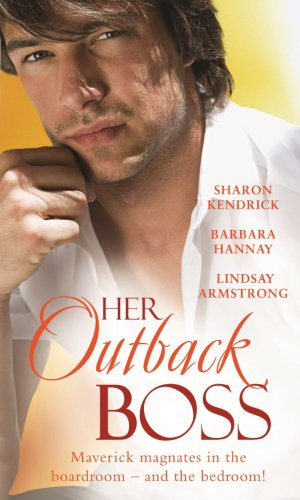 Her Outback Boss By Sharon Kendrick