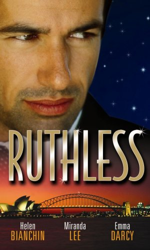 Ruthless By Helen Bianchin