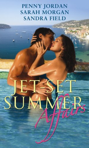 Jet-Set Summer Affairs: Master of Pleasure / Million-Dollar Love-Child / The Jet-Set Seduction (Mills & Boon Special Releases) By Penny Jordan