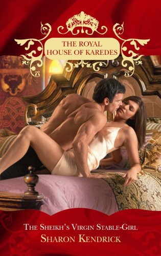 The Sheikh's Virgin Stable-Girl By Sharon Kendrick