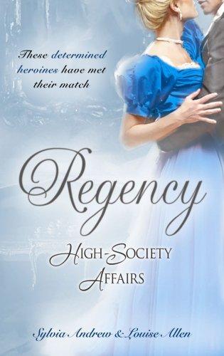 Regency High-Society Affairs Vol 4 By Sylvia Andrew