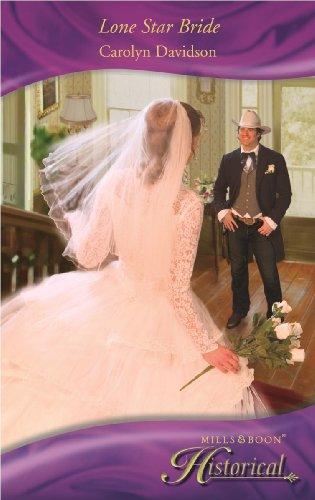 Lone Star Bride By Carolyn Davidson