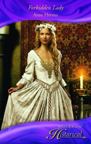 Forbidden Lady By Anne Herries
