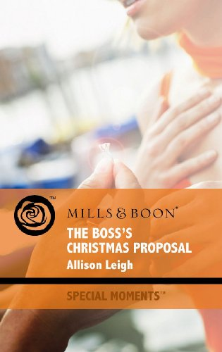 The Boss's Christmas Proposal By Allison Leigh