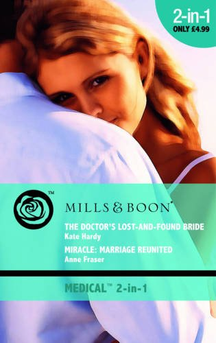 The Doctor's Lost-and Found Bride By Kate Hardy