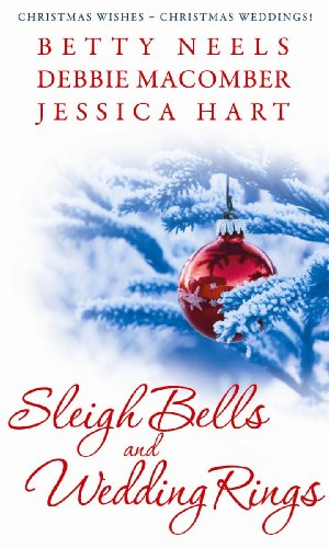 Sleigh Bells and Wedding Rings By Betty Neels