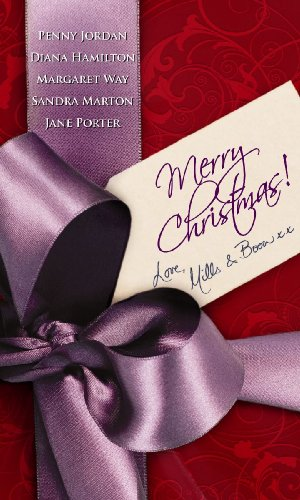 Merry Christmas!Love Mills & Boon By Penny Jordan
