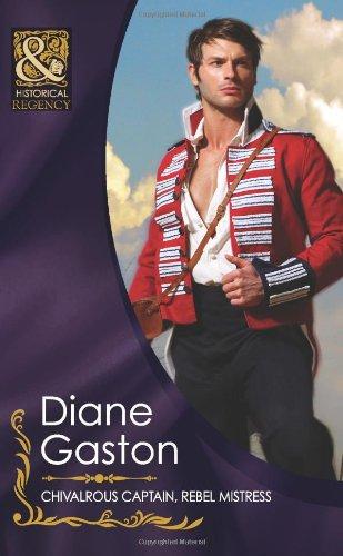 Chivalrous Captain, Rebel Mistress By Diane Gaston