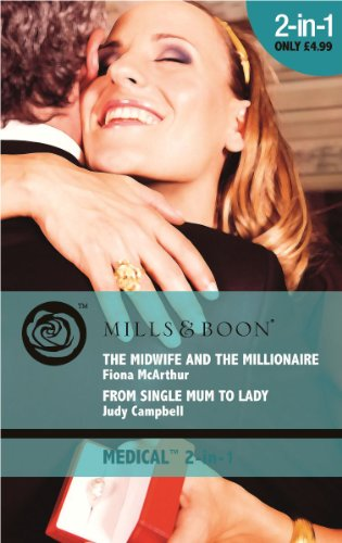 The Midwife and the Millionaire By Fiona McArthur