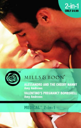 Alessandro and the Cheery Nanny By Amy Andrews