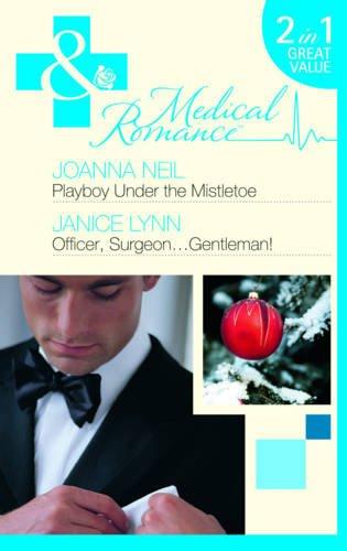 Playboy Under The Mistletoe By Joanna Neil