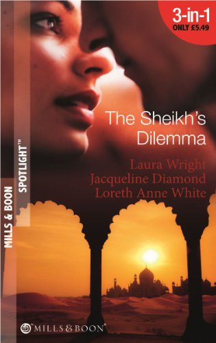 The Sheikh's Dilemma By Laura Wright