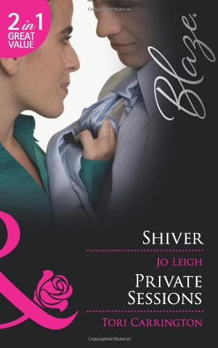 Shiver/Private Sessions By Jo Leigh