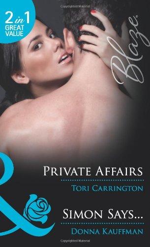 Private Affairs/Simon Says By Tori Carrington