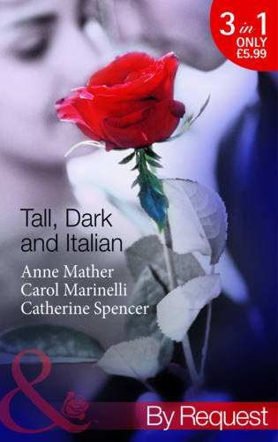 Tall, Dark and Italian By Anne Mather