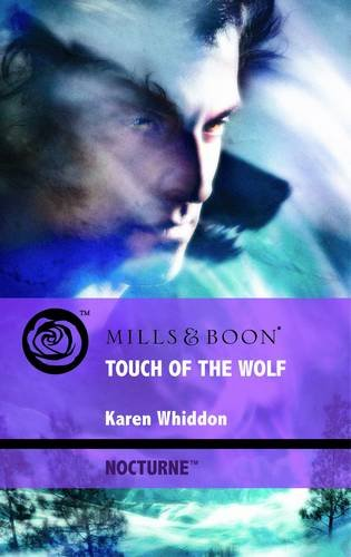 Touch of the Wolf By Karen Whiddon