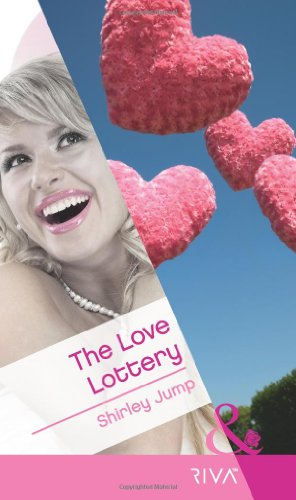 The Love Lottery By Shirley Jump