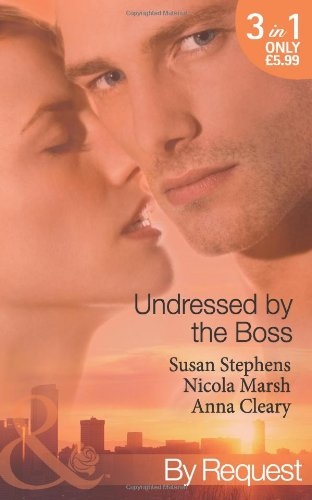 Undressed by the Boss By Anna Cleary
